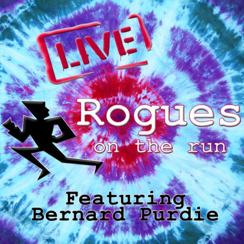 Rogues on the Run Live with Bernard Purdie